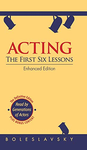9781626549890: Acting: The First Six Lessons