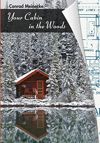 9781626549913: Your Cabin in the Woods