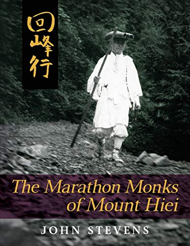 9781626549951: The Marathon Monks of Mount Hiei