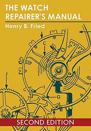 9781626549982: The Watch Repairer's Manual