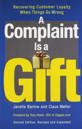 9781626560413: A Complaint Is a Gift
