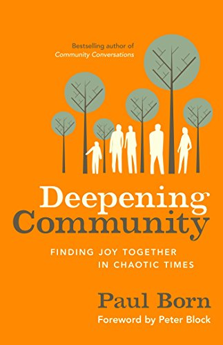 9781626560970: Deepening Community: Finding Joy Together in Chaotic Times