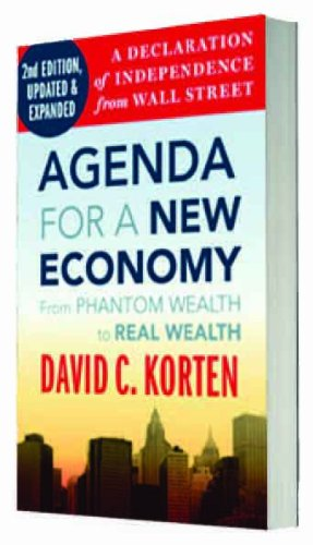 9781626561052: Agenda for a New Economy: From Phantom Wealth to Real Wealth