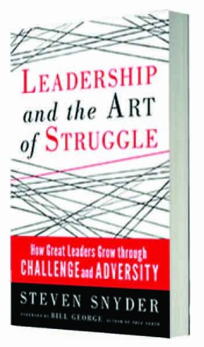 9781626561168: Leadership and the Art of Struggle