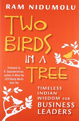9781626561328: Two Birds in a Tre: Timeless Indian Wisdom for Business Leaders