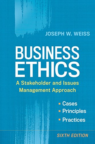 9781626561403: Business Ethics: A Stakeholder and Issues Management Approach