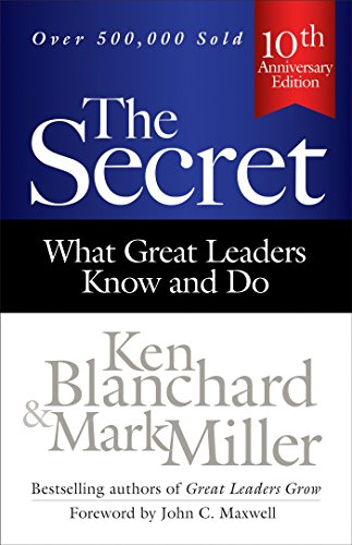 9781626561984: The Secret: What Great Leaders Know and Do