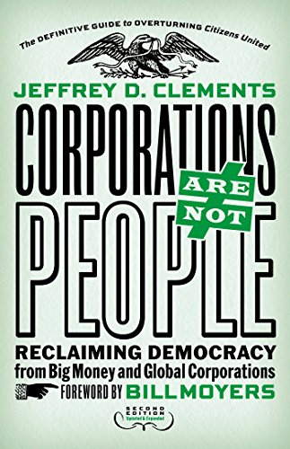 9781626562103: Corporations Are Not People: Reclaiming Democracy from Big Money and Global Corporations