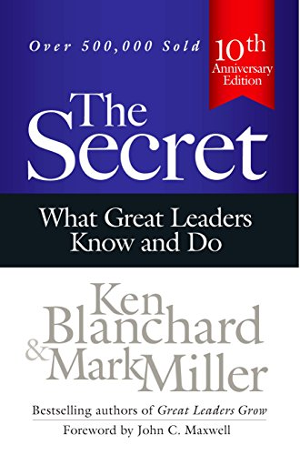 9781626563247: The Secret: What Great Leaders Know and Do