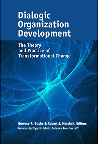 9781626564046: Dialogic Organization Development: The Theory and Practice of Transformational Change