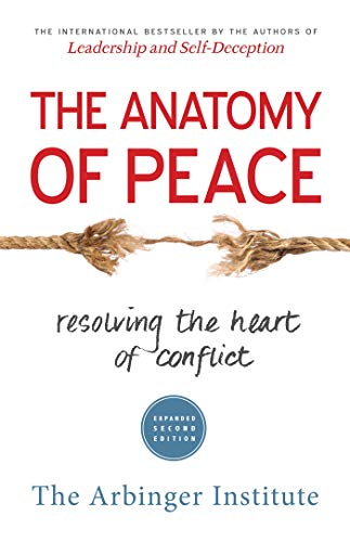 9781626564312: The Anatomy of Peace: Resolving the Heart of Conflict