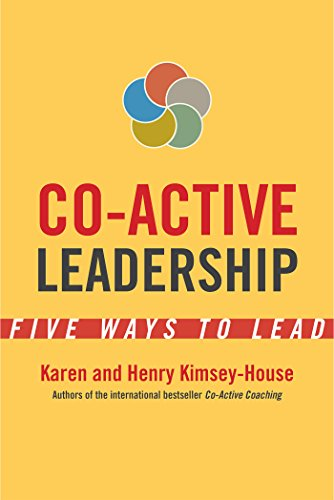 9781626564565: Co-Active Leadership: Five Ways to Lead