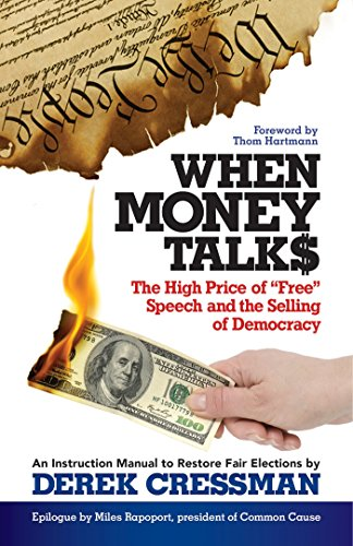 9781626565760: When Money Talks: The High Price of Free Speech and the Selling of Democracy