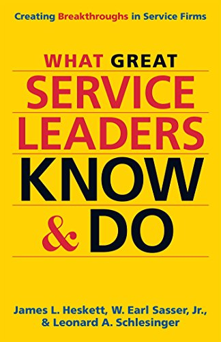 9781626565845: What Great Service Leaders Know and Do: Creating Breakthroughs in Service Firms