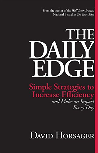 9781626565951: The Daily Edge: Simple Strategies to Increase Efficiency and Make an Impact Every Day