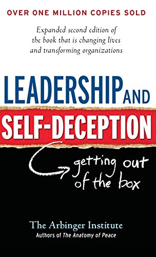 9781626566248: Leadership and Self-Deception: Getting Out of the Box