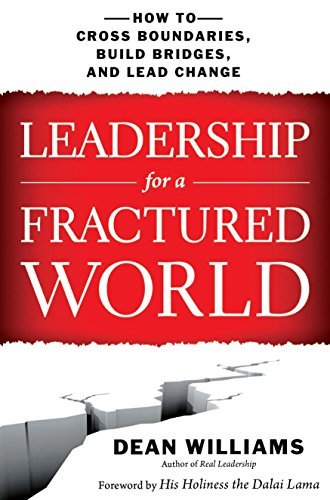 9781626566835: LEADERSHIP FOR A FRACTURED WORLD