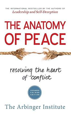 9781626567023: The Anatomy of Peace: Resolving the Heart of Conflict