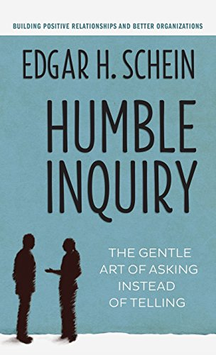 9781626567344: Humble Inquiry: The Gentle Art of Asking Instead of Telling