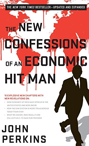 9781626568945: The New Confessions of an Economic Hit Man