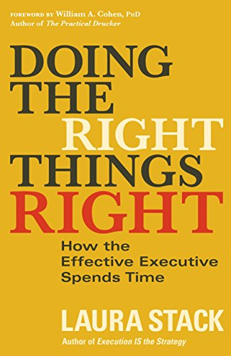 9781626569508: Doing the Right Things Right [Paperback] Laura Stack, William A. Cohen