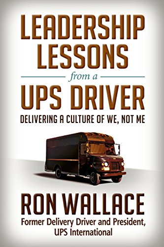 9781626569522: Leadership Lessons from a UPS Driver