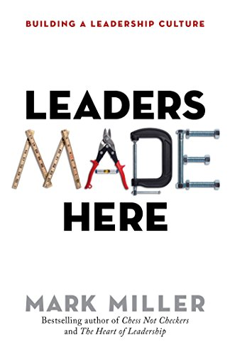 9781626569812: Leaders Made Here: Building a Leadership Culture