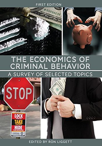 9781626610743: The Economics of Criminal Behavior: A Survey of Selected Topics