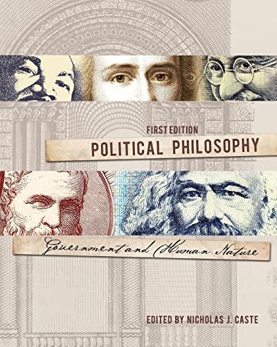 Political Philosophy: Government and Human Nature: Caste, Nicholas J.