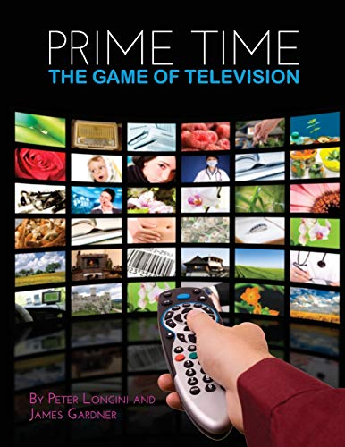 9781626612020: Prime Time: The Game of Television