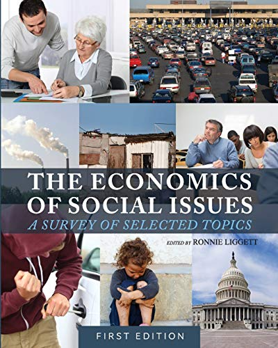 9781626612198: The Economics of Social Issues: A Survey of Selected Topics