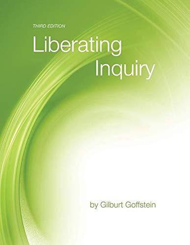 Liberating Inquiry: Gilburt Goffstein
