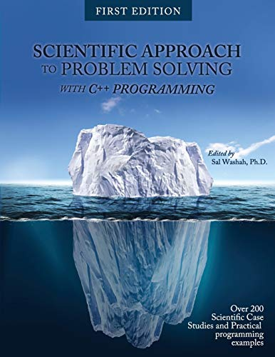 Scientific Approach to Problem Solving: With C++ Programming: Washah, Sal