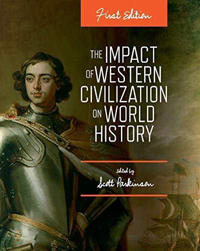9781626615748: The Impact of Western Civilization on World History (First Edition)