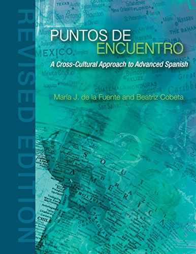 9781626616790: Puntos de Encuentro: A Cross-Cultural Approach to Advanced Spanish