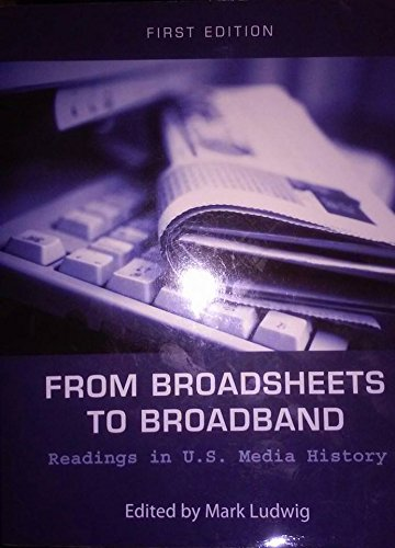 9781626616899: From Broadsheets to Broadband:Readings in U.S. History