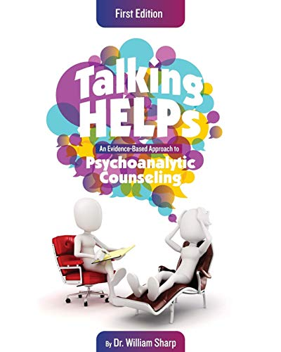 9781626618350: Talking Helps: An Evidence-Based Approach to Psychoanalytic Counseling