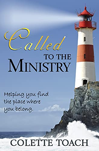 9781626640610: Called to the Ministry: Helping you find the place where you belong.