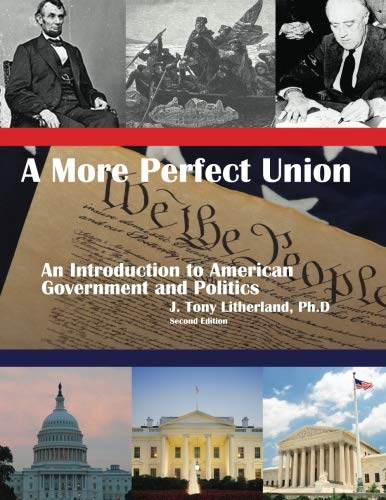 More Perfect Union An Introduction to American: Litherland, J. Tony