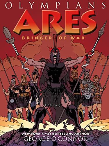 9781626720138: Olympians: Ares: Bringer of War