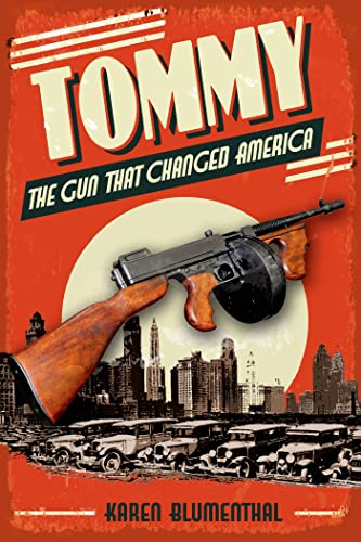 9781626720848: Tommy: The Gun That Changed America