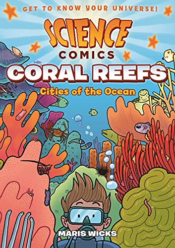9781626721456: Science Comics: Coral Reefs: Cities of the Ocean