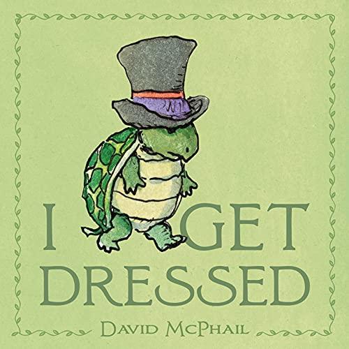 I Get Dressed: McPhail, David