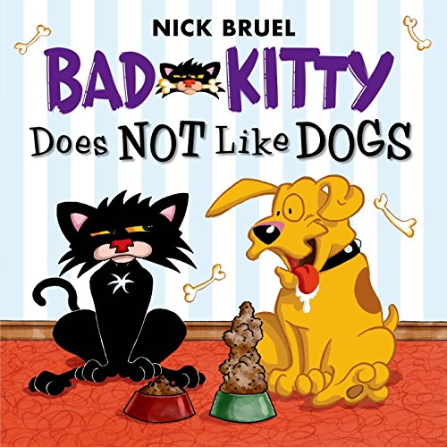 9781626722316: Bad Kitty Does Not Like Dogs
