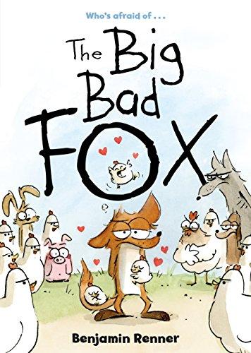 The Big Bad Fox: Benjamin Renner, E.
