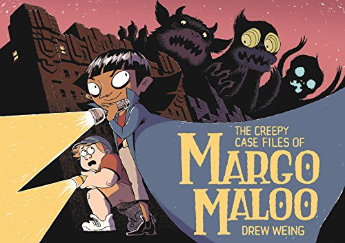 9781626723399: The Creepy Case Files of Margo Maloo