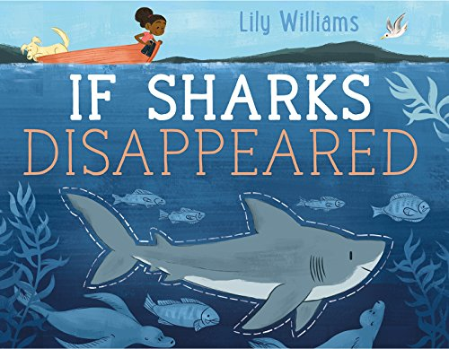 If Sharks Disappeared: Lily Williams