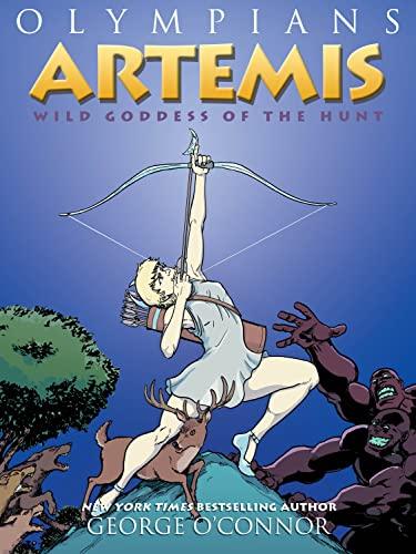 9781626725218: Artemis: Wild Goddess of the Hunt (Olympians)