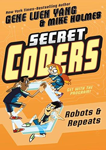 9781626726062: Secret Coders: Robots & Repeats (Secret Cooders)