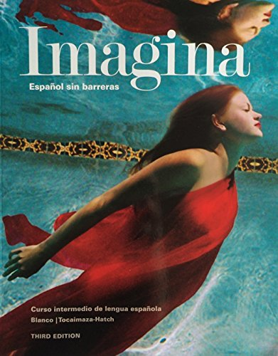 9781626801110: Imagina, 3rd Edition, Student Edition, Student Activities Manual and Supersite Plus Code (Supersite & vText)